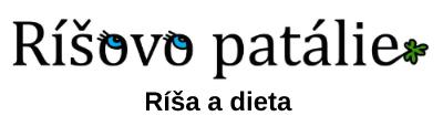 Ríšovo patálie – Dieta